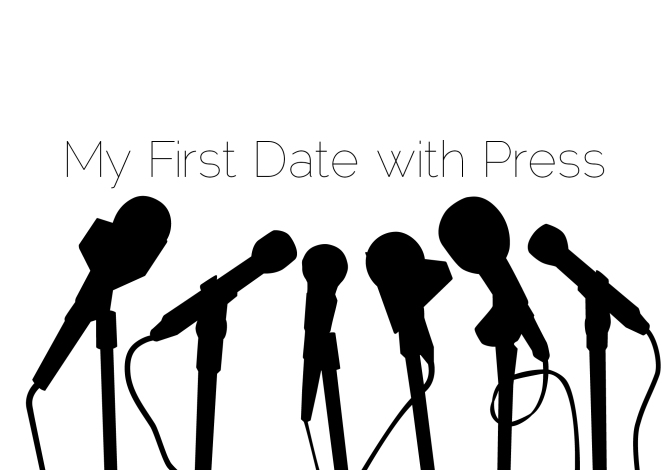 My First Date with Press